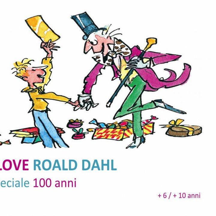 I LOVE ROALD DAHL