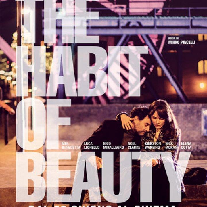 ESTATE AL CINEMA | THE HABIT OF BEAUTY