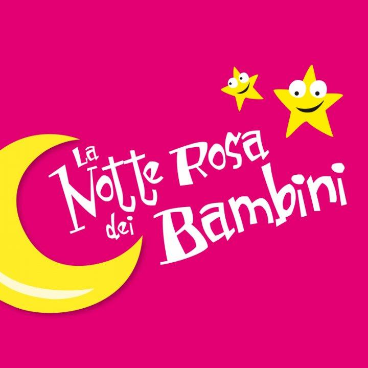 LA NOTTE ROSA DEI BAMBINI