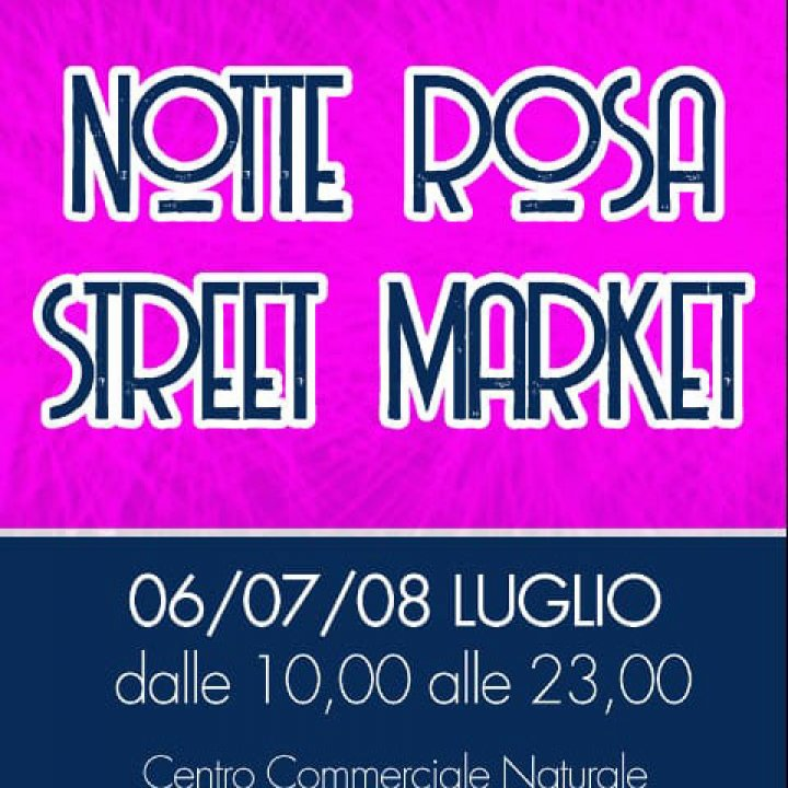 NOTTE ROSA STREET MARKET