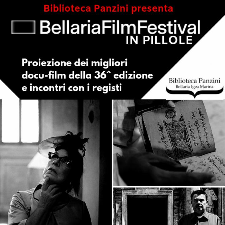 BELLARIA FILM FESTIVAL IN PILLOLE