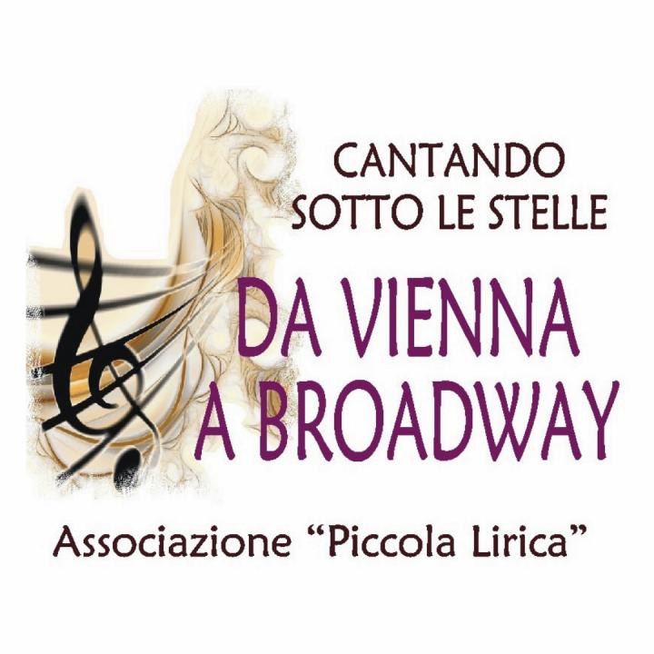 """CANTANDO SOTTO LE STELLE """"DA VIENNA A BROADWAY"""""""