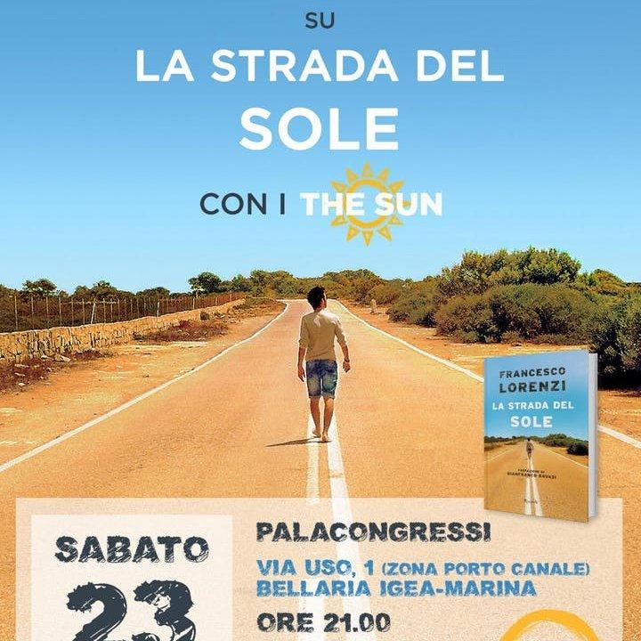 """DIALOGO E MUSICA SU """"LA STRADA DEL SOLE"""" CON I """"THE SUN"""""""