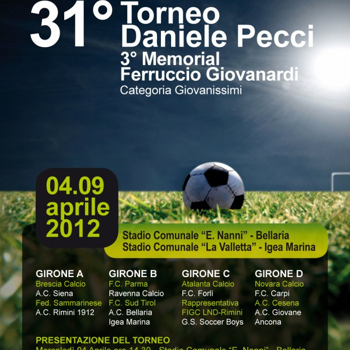 31^ FOOTBALL TOURNAMENT DANIELE PECCI 04-09 april 2012